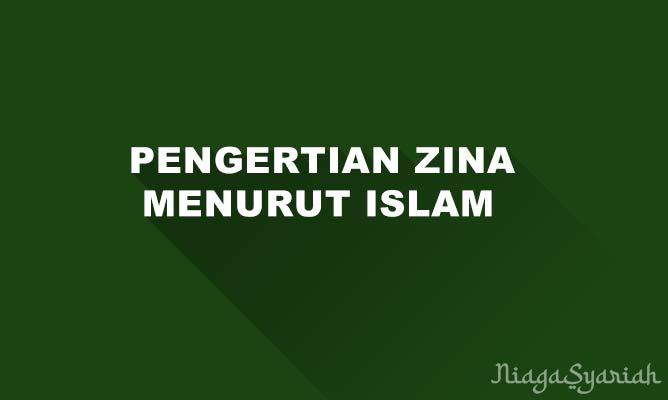 Pengertian zina menurut islam