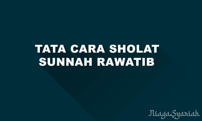 Tata cara sholat sunnah rawatib